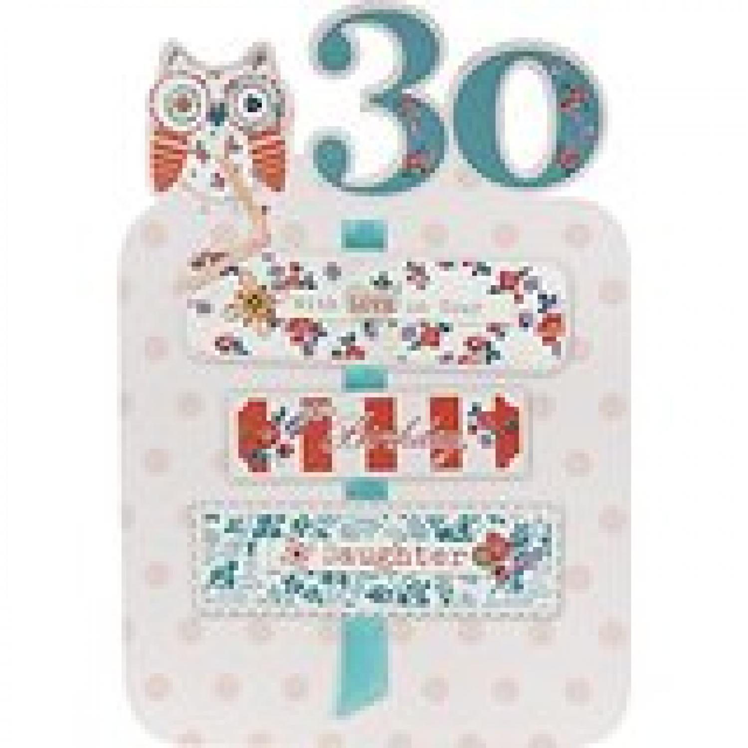 Daughter 30th Birthday In Age Cards