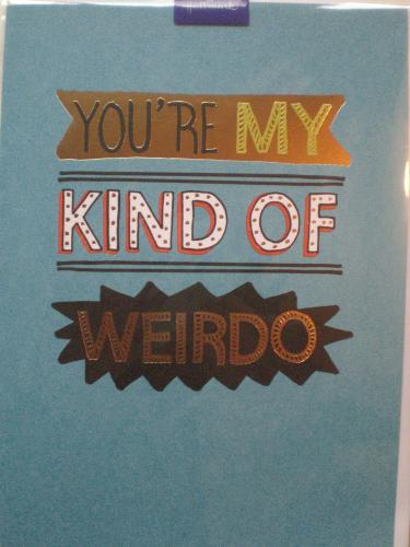 Humour, you're my kind of weirdo